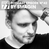 UNION 77 PODCAST EPISODE No. 42 BY SMAGIN