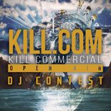 Kill.Com Open Air Contest mix by Dejweed