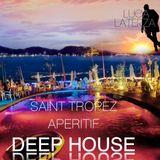 DEEP HOUSE Saint Tropez Aperitif