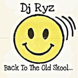 Back To The Old Skool... ( Dj Ryz )