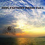 SOUL FACTORY RADIO #1