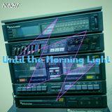 NaCHT - Until the Morning Light