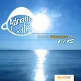 Adriatic Cafe - Sunday Afternoon Mix Vol.12
