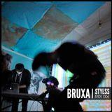 STYLSS Mix 006: BRUXA