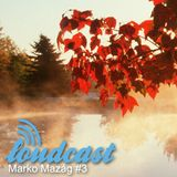 Loudcast - Marko Mazag #3