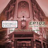 Portobello Radio Radio Show Ep 103, with Piers Thompson & Greg Weir: First record ever special.