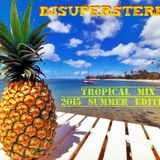 SuperStereo - Tropical Mix 2015 Summer Edition