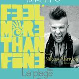 Feel More Than Fine at La Plage de l'elephant- Ibiza (August 2010)