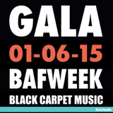 GALA BAFWEEK | Black carpet music
