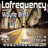 Wayne Brett's Lofrequency Show on Chicago House FM 13-01-18