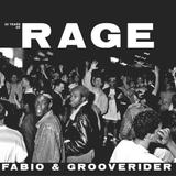 Fabio & Grooverider - 30 Years Of Rage