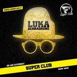 Luka Bernaskone @ Super Club Radioshow by Fabric Live