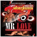 Mr Love valentines Love Songs mix