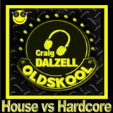 This Is Old Skool! House vs Hardcore.. Mixed by Craig Dalzell On 3 Decks