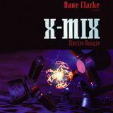 X-Mix 7 Dave Clarke - Electro Boogie 1996