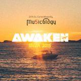 Awaken Ibiza 2015 DJ Comp - Mu5icology
