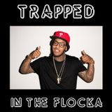 YO! MAFIA PRESENTS TRAPPED IN THE FLOCKA MIXTAPE