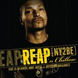 Reap 'n Chillow - Ny2be (Part 1 of the 'n Chillow series) mixed by Dj Sns