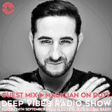 Deep Vibes - Guest mix MAGICIAN ON DUTY - 17.09.2017