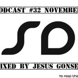 SoundDesigners Podcast #32 November Mixed by Jesus Gonsev