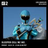 Sleeper Cell w/ Ike. - 1st February 2019