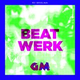 GETME! Guest Mix 94 : Beat Werk
