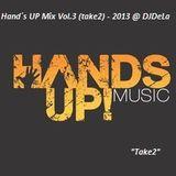 Hand´s UP Mix Vol.3 (take2) - 2013 @ DJDeLa