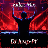 (Killer Mix) - DJ JUMP-PY