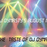Dj Dynasty's August Mix