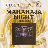 Club Legend 20th Presents Maharaja Night - The Best 20 Hits (non-stop dance mix) 1987-1994 Disco 80s