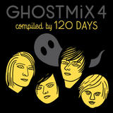 Ghost Mix No.4 - 120 Days