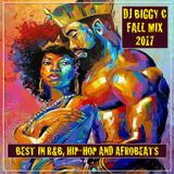 Hip-Hop, R&B & Afrobeats Fall Mix 2017