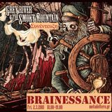 Brainessance 232 -Grey River & the Smoky Mountain
