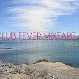 CLUB FEVER MIXTAPE #1 by Jorge Cinco