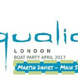 Martin Davies - Qualia Boat Party Mix April 2017