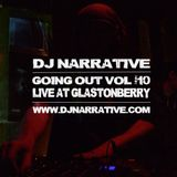 Going Out Vol #10 - Djing at Glastonberry