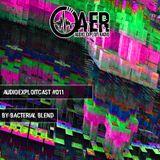 Audioexploitcast #011 by Bacterial Blend