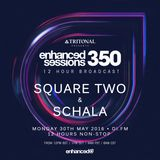 Enhanced Sessions 350.3 - SCHALA & Square Two