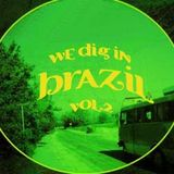 We dig in Brazil 2