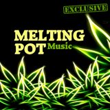 MELTING POT Music - Pot & Potes