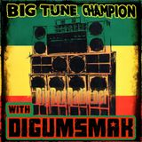 THE MIDDAY MIXSHOW HOSTED BY UTRDJZ .. BIG TUNE CHAMPION WITH DIGUMSMAK .. 7-3-2018