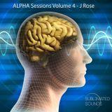 ALPHA Sessions Vol. 4 - J Rose