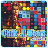 Chik-A-Boom Vol 1, 2006