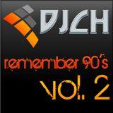 DJCH - Remember 90's vol.2 (92-93)
