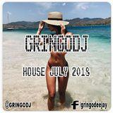 GRINGODJ - HOUSE JULY 2018