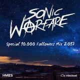 Sonic Warfare @ Special 10.000 Followers Mix 2017