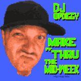 Make It Thru The Midweek Hip Hop Mix