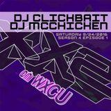 DJ CLICKBAIT x DJ MCCHICKEN (9/24/16 - S4 ep1)