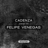 Cadenza | Podcast  010 Felipe Venegas (Source)