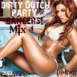 Dirty Dutch Party Bangers! [Mix 4]
